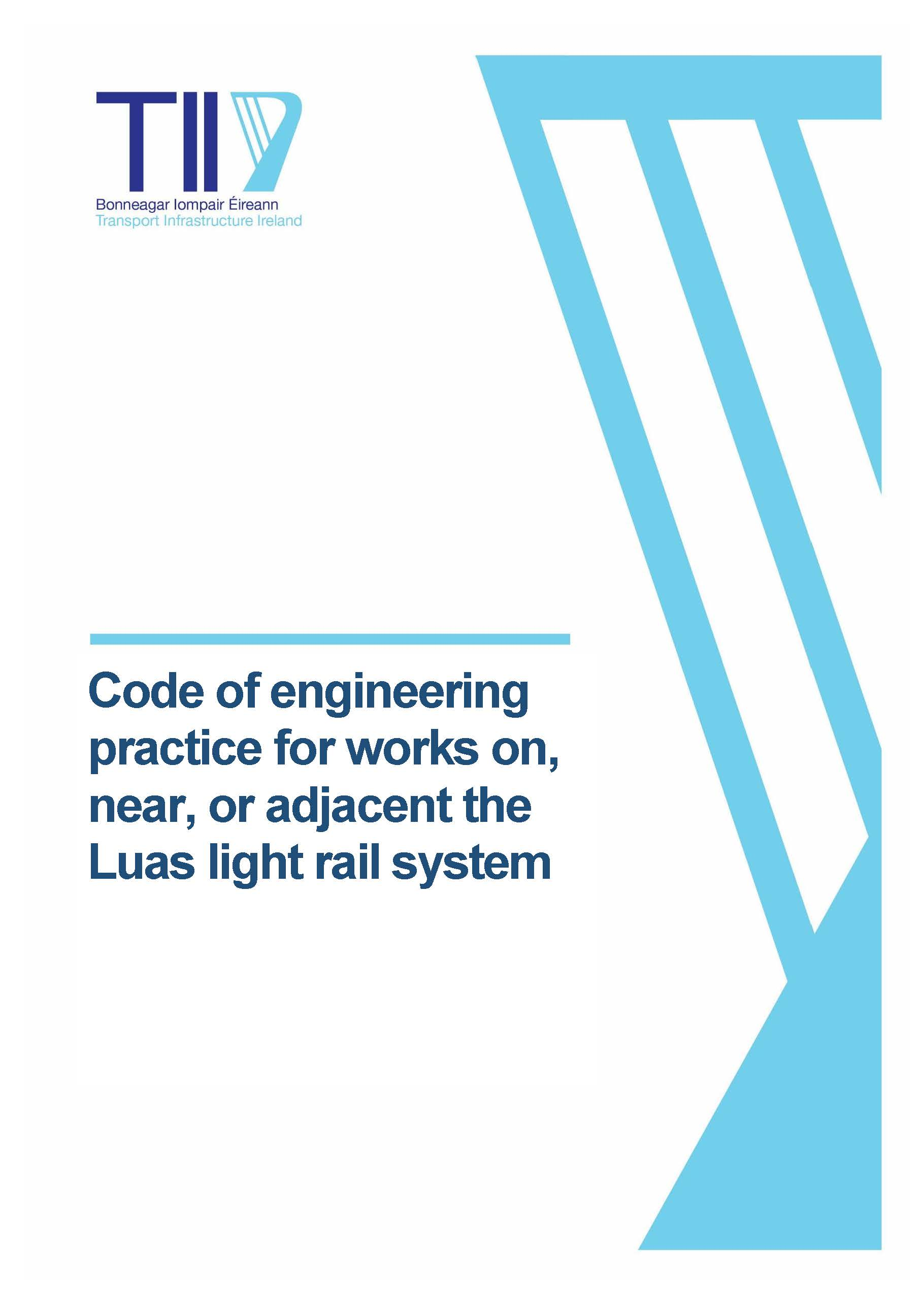 Luas Code of Engineering Practice