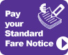 Pay Your Standard Fare Notice